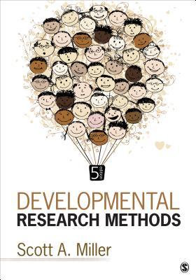 Developmental Research Methods - Miller, Scott A