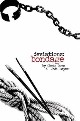Deviations: Bondage - Owen, Chris