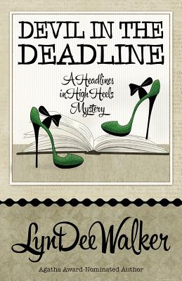 Devil in the Deadline - Walker, Lyndee
