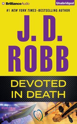 Devoted in Death - Robb, J D, and Ericksen, Susan (Read by)