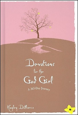 Devotions for the God Girl: A 365-Day Journey - DiMarco, Hayley