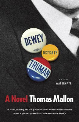 Dewey Defeats Truman - Mallon, Thomas