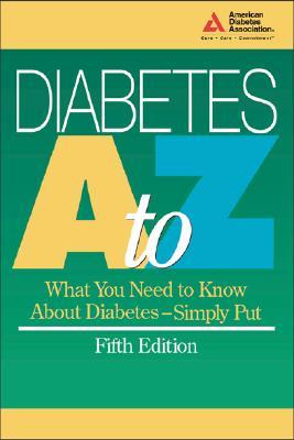 Diabetes, A-Z - American Diabetes Association, and Ada