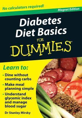 Diabetes Diet Basics for Dummies: No Calculators Required! - Mirsky, Stanley, M.D.