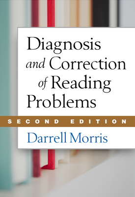 Diagnosis and Correction of Reading Problems - Morris, Darrell, Edd