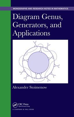 Diagram Genus, Generators, and Applications - Stoimenow, Alexander