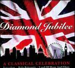 Diamond Jubilee: A Classical Celebration - Della Jones (mezzo-soprano); Ileana Ruhemann (flute); Linden Harris (oboe); Martin Loveday (cello); Michael Pearce (clarinet); Nigel Blomiley (cello); Philip Jones Brass Ensemble; Robert Ferriman (trumpet); Simon Gunton (euphonium)