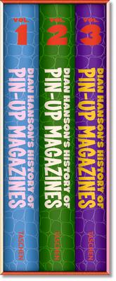 Dian Hanson's History of Pin-up Magazines Vol. 1-3 - Hanson, Dian (Editor)