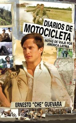 Diarios de Motocicleta: Notas de Viaje Por America Latina - Guevara, Ernesto Che