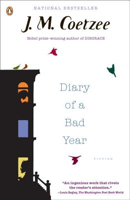 Diary of a Bad Year - Coetzee, J M