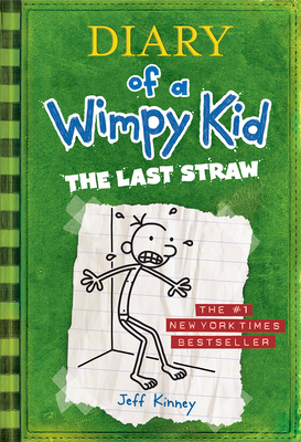 Diary of a Wimpy Kid the Last Straw - Kinney, Jeff