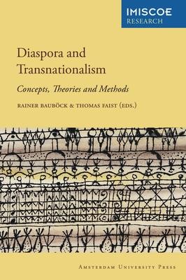 Diaspora and Transnationalism: Concepts, Theories and Methods - Baubock, Rainer (Editor)