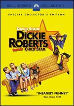 Dickie Roberts: Former Child Star [P&S]