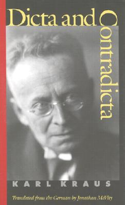 Dicta and Contradicta - Kraus, Karl, and McVity, Jonathan