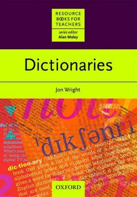 Dictionaries - Wright, Jonathan, and Maley, Alan (Editor)