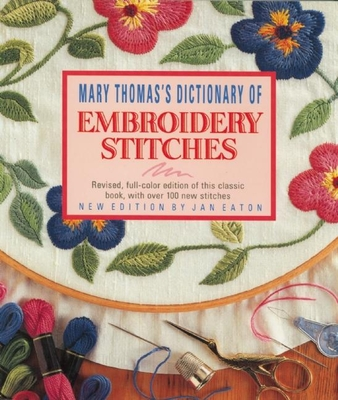 Dictionary of Embroidery Stitches - Thomas, Mary