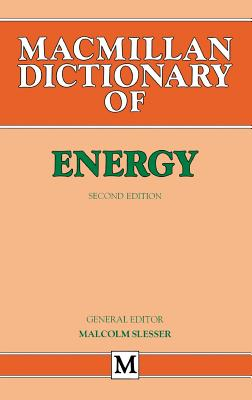 Dictionary of Energy - Slesser, Malcolm (Editor)