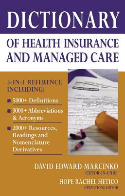 Dictionary of Health Economics and Finance - Marcinko, David Edward (Editor)
