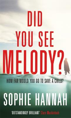 Did You See Melody? - Hannah, Sophie