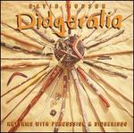 Didgeralia: Rhythms with Percussion & Didgeridoo
