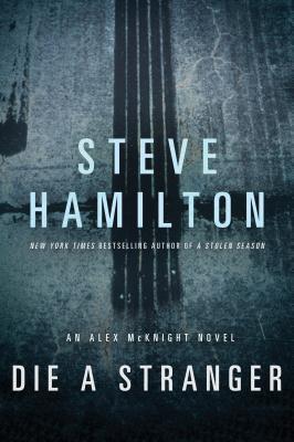 Die a Stranger - Hamilton, Steve