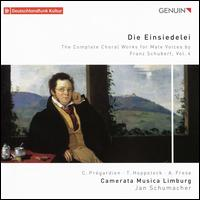 Die Einsiedelei: The Complete Choral Works for Male Voices by Franz Schubert, Vol. 4 - Adolph Seidel (bass); Ágnes Kovács (soprano); Andreas Frese (piano); Andreas Weller (tenor); Anne Bierwirth (alto);...