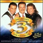 Die Grossen 3 der Volksmusik