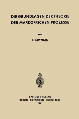 Die Grundlagen Der Theorie Der Markoffschen Prozesse - Wloka, Josef (Translated by), and Dynkin, Evgenij Borisovic