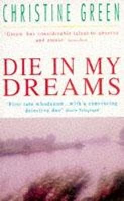 Die in My Dreams - Green, Christine