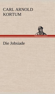 Die Jobsiade - Kortum, Carl Arnold