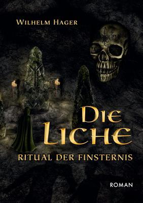 Die Liche - Hager, Wilhelm