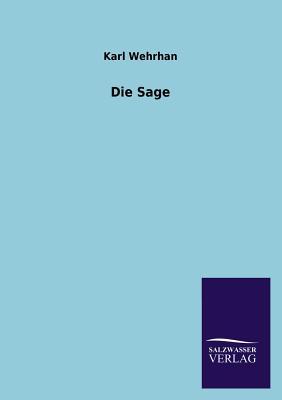 Die Sage - Wehrhan, Karl