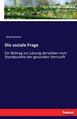 Die Soziale Frage - Anonymous