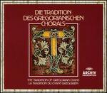 Die Tradition des Gregorianischen Chorals
