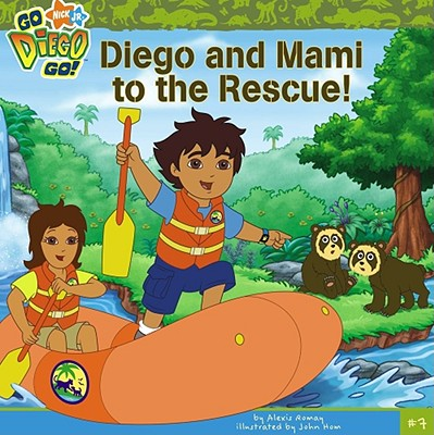 Diego and Mami to the Rescue - Romay, Alexis