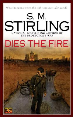 Dies the Fire - Stirling, S M