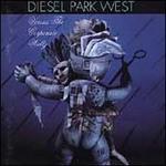 Diesel Park West vs. the Corporate Waltz