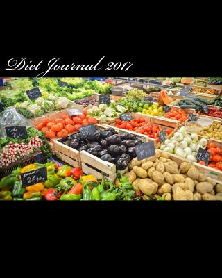 Diet Journal 2017 - Books, Health & Fitness