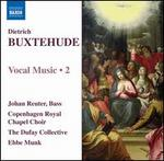 Dietrich Buxtehude: Vocal Music 2