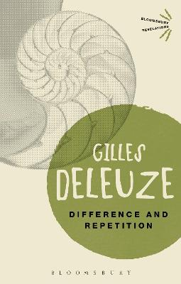 Difference and Repetition - Deleuze, Gilles