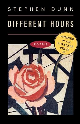 Different Hours: Poems - Dunn, Stephen