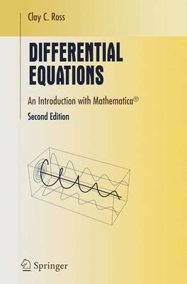 Differential Equations: An Introduction with Mathematica(r) - Ross, Clay C