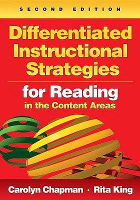 Differentiated Instructional Strategies for Reading in the Content Areas - Chapman, Carolyn M (Editor), and King, Rita S, Dr. (Editor)