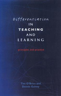 Differentiation in Teaching and Learning - Guiney, Dennis