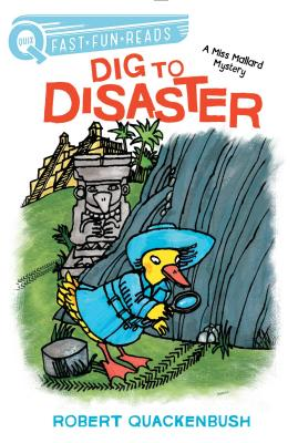 Dig to Disaster: A Miss Mallard Mystery -