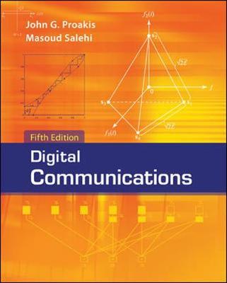 Digital Communications - Proakis, John, and Salehi, Massoud