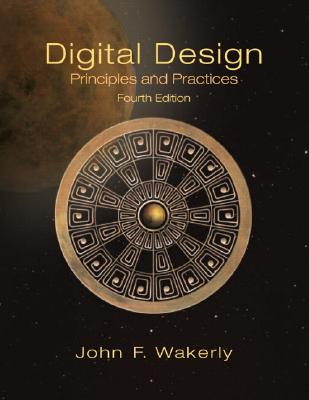Digital Design: Principles and Practices - Wakerly, John F