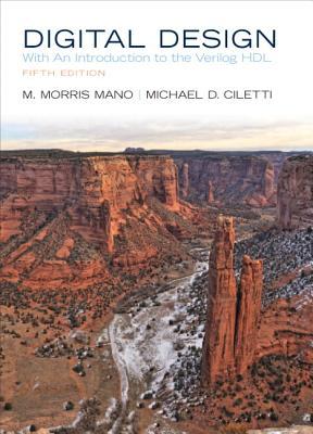 Digital Design - Mano, M. Morris, and Ciletti, Michael D.
