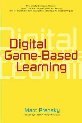 Digital Game-Based Learning - Prensky, Marc