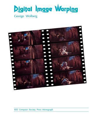 Digital Image Warping - Wolberg